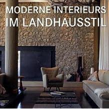 Suchergebnis auf Amazon.de für: Moderne Interieurs im Landhausstil