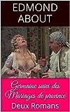 Germaine  suivi des  Mariages de province: Deux Romans (French Edition)