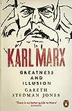 Karl Marx: Greatness and Illusion (English Edition)