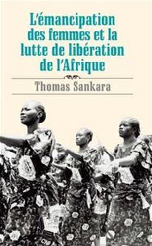 L'émancipation des femmes et la lutte de libération de l'Afrique