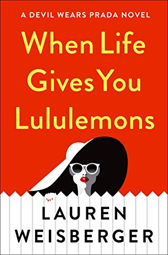 When Life Gives You Lululemons (Wheeler Large Print Book: Devils Wears Prada)