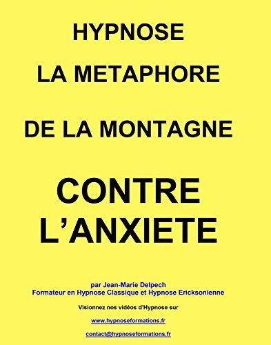 La métaphore de la montagne par Jean-Marie Delpech