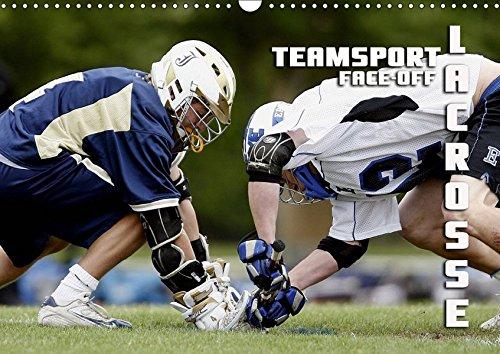 Teamsport Lacrosse - Face-off (Wandkalender 2019 DIN A3 quer): Packende Spielszenen aus der Welt des Lacrosse (Monatskalender, 14 Seiten ) (CALVENDO Sport) (Crosse La Postkarte)