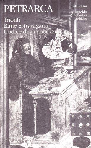 Opere italiane. Trionfi-Rime
