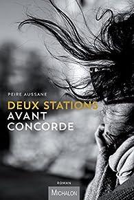 Deux stations avant Concorde par Peire Aussane