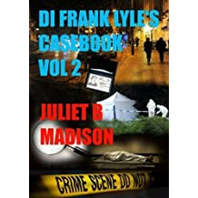 Di Frank Lyle's Casebook Vol 2 by Juliet B. Madison (2014-03-31)