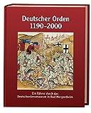 Deutscher Orden 1190-2000: Ein Führer durch das Deutschordensmuseum in Bad Mergentheim