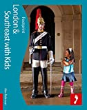 London with Kids (Footprint Travel Guides) (Footprint with Kids)