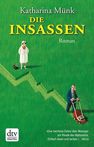 Die Insassen: Roman