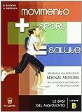 Movimento sport salute. Per le Scuole superiori: 2