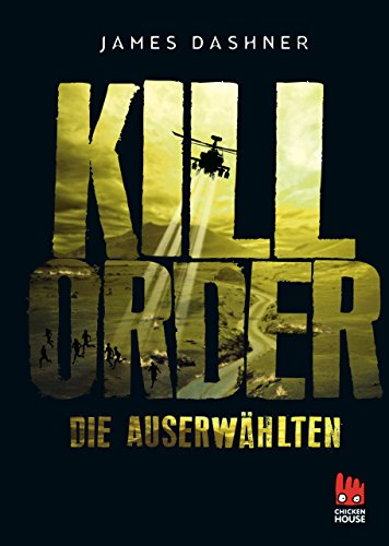Die Auserwählten - Kill Order: Das Prequel zur Maze Runner-Trilogie (Die Auserwählten – Maze Runner) (German Edition) por James Dashner
