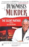 The Silent Partner (Diagnosis Murder #1) by Lee Goldberg (2003-09-02)