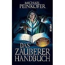 Das Zauberer-Handbuch: Schreib deinen eigenen Fantasy-Roman