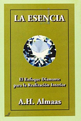 La Esencia: El enfoque diamante para la realización interior