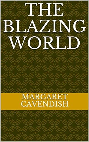 The Blazing World por Margaret  Cavendish
