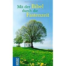 Mit der Bibel durch die Fastenzeit