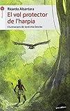 El Vol Protector De L'Harpia (La Formiga)
