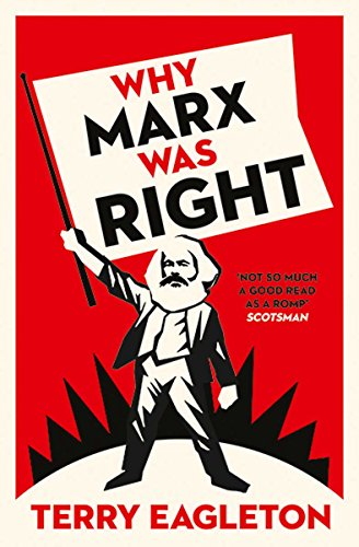 Why Marx Was Right por Terry Eagleton