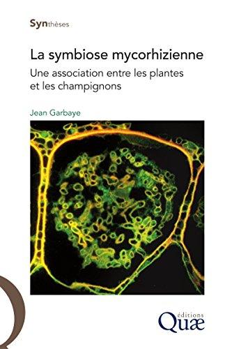 Livre gratuits en ligne La symbiose mycorhizienne: Une association entre les plantes et les champignons epub pdf
