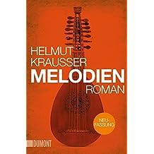 Melodien: Roman (Taschenbücher)