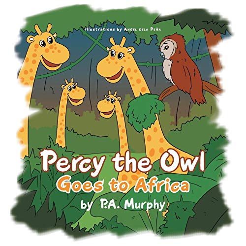 Percy the Owl Goes to Africa
