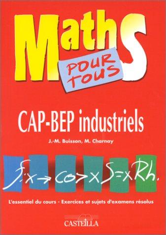Maths pour tous : CAP-BEP industriels