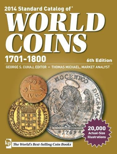Standard Catalog of World Coins, 1701-1800, 6th edition