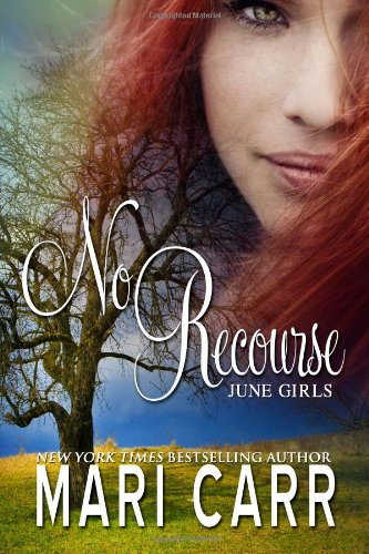 No Recourse: Volume 1 (June Girls)
