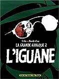 L'Iguane. La Grande arnaque 2