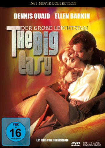 The Big Easy (Der Grosse Leichtsinn)