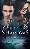 Whitehall Shadows: No Fairytales in Cornwall von Lilly Labord