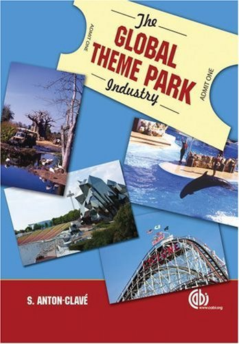 The Global Theme Park Industry (Cabi Publishing) by S. A. Clave (2007-04-17)