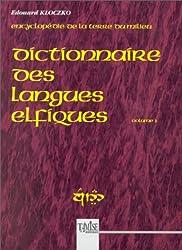 Dictionnaire des langues elfiques, volume 1