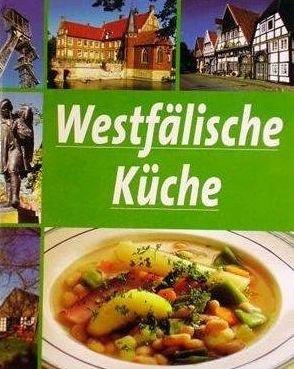 Westfälische Küche [Illustrierte Ausgabe]