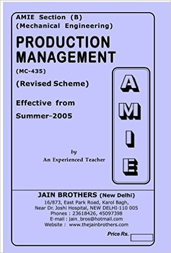 AMIE - Section - (B) Production Management ( MC - 435 ) Mechanical Engineering Solved - Unsolved Paper
