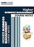 CfE Higher Business Management Course Notes (Course Notes)