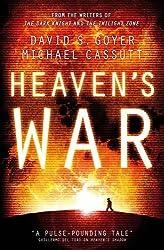Heaven's War by David S Goyer (2012-07-05)