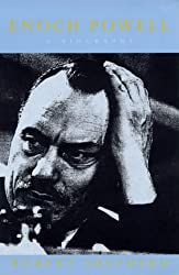 Enoch Powell: A Biography