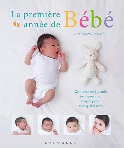 La première année de bébé jour après jour