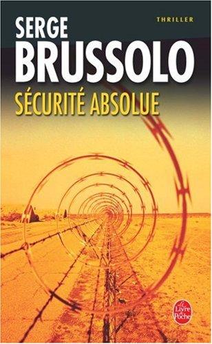 Sécurité absolue par Serge Brussolo