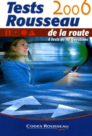 Tests Rousseau de la route