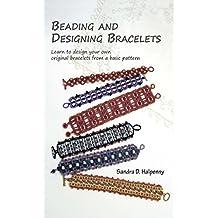 Beading and Designing Bracelets (English Edition)