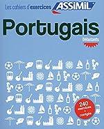 Cahier Exercices Portugais Débutants de Valente Pires Lisa