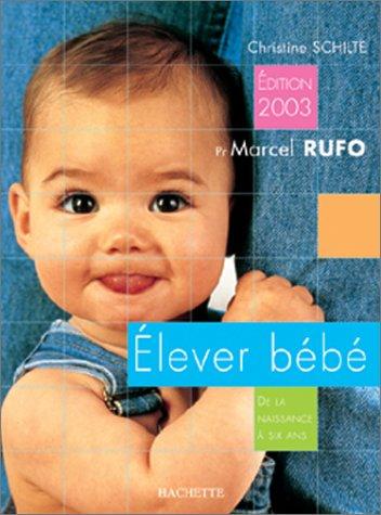 Elever bébé, édition 2003