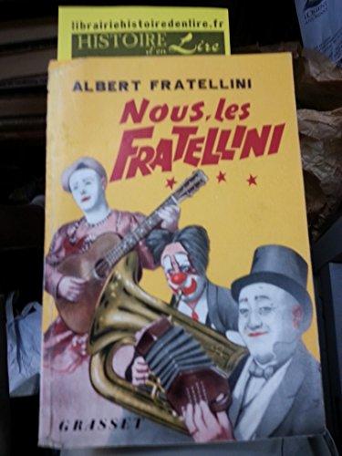 Nous les Fratellini Envoi de l'auteur