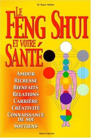 Le Feng Shui et votre santé