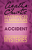 Accident: An Agatha Christie Short Story