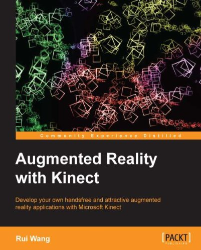 Augmented Reality with Kinect (English Edition)