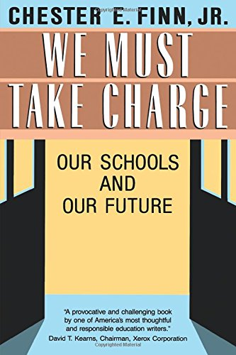 We Must Take Charge!: Our Schools and Our Future