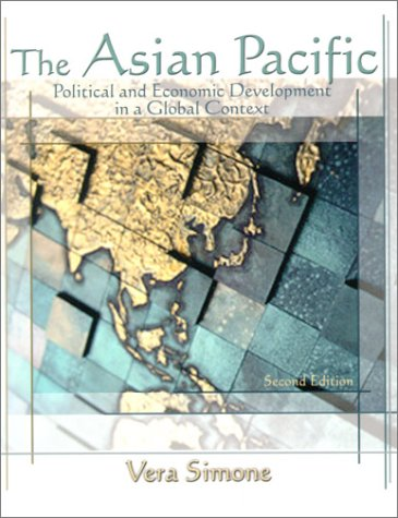 Asian Pacific, The: Political and Economic Development in a Global Context